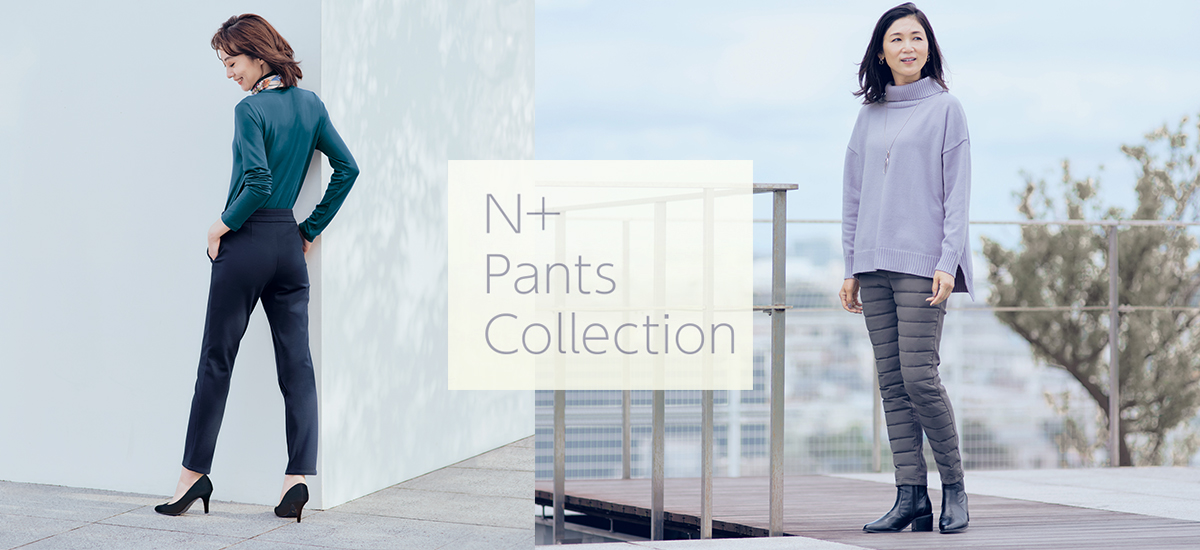 N+ Pants Collection